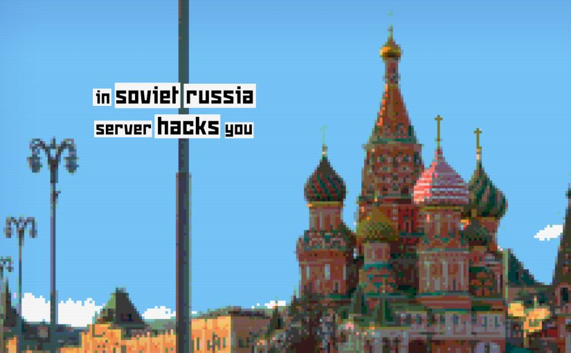 Bonus: in Soviet Russia server hacks you wallpaper